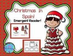 Christmas Around the World Spain Emergent Reader!: Christmas Around the World Spain will be a great addition to your book boxes in December! Included:8 page booklet in color and black and whiteMain Idea PrintableWriting Printable