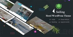 Hotel WordPress Theme | Sailing Brand Guidelines Template, Theme Hotel, Cosmetic Shop, Hotel Website, Creative Portfolio, Hotel Reservations, Adventure Tours, Wordpress Template, Premium Wordpress Themes