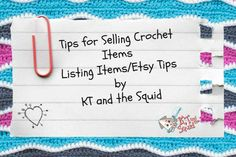 Tips for selling crochet items. listing items and Etsy tips by KT and the Squid