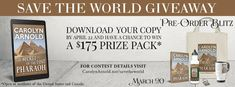 Tome Tender: Save the World #Giveaway & Pre-Order Blitz from Carolyn Arnold