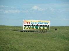 Counting the Wall Drug billboards on road trips out West. Such fun:) Wall Drug, Water Walls, Mountain States, Drug Free, South Dakota, Places Ive Been, Drugs, Spaces, Make It Yourself