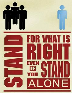I'm standing for what's right! You don't cheat and backstab your wife and leave her for a teenager! I don't stand alone! I'm standing with my head held high and 4 kids behind me ever step of the way! I will raise them and teach them right from wrong. Teach them to have respect for others. To also have morals!