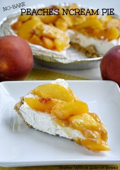 No-Bake Peaches & Cream Pie~~ a #recipe from the ladies at Butter With A Side of Bread #peach #pie