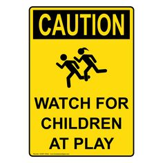 Portrait OSHA Watch For Children At Play Sign With Symbol OCEP-15524