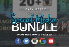 The Easy Peasy Social Media Bundle with 35+ Awesome Resources