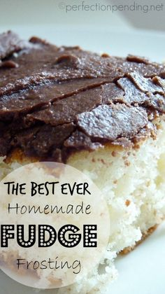The Best Ever Homemade Fudge Frosting! Seriously so rich and yummy. Everyone will ask you for the recipe!
