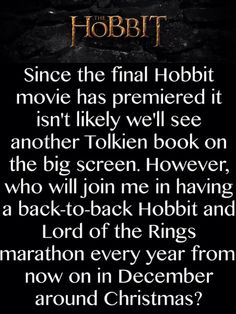 Sounds like a perfect thing to do every December! I'm going to miss going to the movie theatre to experience Middle Earth in IMAX 3D. :'( <3