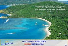"Little Dix Bay is a ""world class"" resort located at the Southern part of Virgin Gorda - if you are looking for ""pampered"" this is it.  And what a great beach."