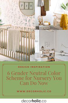 6 Gender Neutral Color Scheme for Nursery You Can Do Now - decorholic.co #decorholic #genderneutral #nurserydecor #colorscheme #homedecor