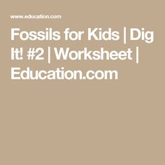 Use this fossils worksheet to help a child learn about life on earth. Your child will learn about evolution and extinction, and also form a hypothesis. Weathering And Erosion, Worksheets For Kids, Fossils, Kids Learning, Goals, Education, Kids Worksheets, Fossil, Onderwijs