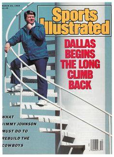 Sports Illustrated Jimmy Johnson - Dallas Begins The Long Climb Back Texas Nfl, Dallas Football, Dallas Cowboys, Football Coaches, Si Cover, Sports Illustrated Covers, Jimmy Johnson, How Bout Them Cowboys, Sports Magazine
