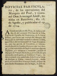 Noticias particulares de las operaciones del Marquès del Poal y Coronel don Armengol Amill, tenidas en Barcelona, dia 18 de agosto, y publicadas el 19 de 1714. En Barcelona: por Rafael Figuerò, 1714 (Biblioteca de Catalunya)