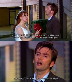 Doctor Who Challenge Day Favorite Special. The Runaway Bride! I just love the interaction between Donna and the Doctor. It's hilarious! Dr Who, Geronimo, David Tennant, Geeks, Supernatural, 10th Doctor, Donna Noble, Fandoms, Don't Blink