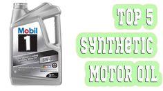 5 Best Synthetic Motor Oil 2016