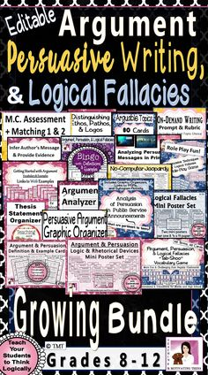 Teach your students the process of critical thinking. This growing bundle (currently at 138 pages) contains lessons, resources, mini-posters, assessments, and creative and fun activities for teaching your students logical thinking, argument skills, logical fallacies, and persuasive writing. Enjoyable activities, critical thinking, and topics relevant to teens!