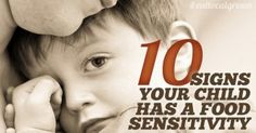10 Signs Your Child Has a Food Sensitivity and What to Do About It