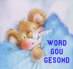 Word gou gesond Healing Hugs, Afrikaanse Quotes, Daughter Quotes, Get Well, Kids Education, Wisdom Quotes, Birthday Wishes, Quote Of The Day, Favorite Quotes