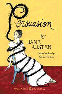 Persuasion (Penguin Classics Deluxe Edition) by Jane Austen. Written during Jane Austen's race against failing health, Persuasion tells the story of. I Love Books, Good Books, Books To Read, Elizabeth Bennet, Colm Toibin, Mona Lisa, Films Cinema, Jane Austen Books, Before Midnight