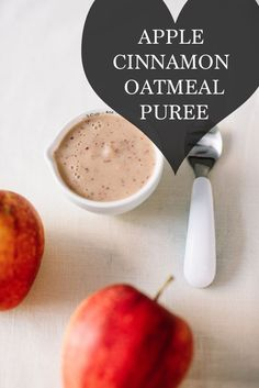 Apple Cinnamon Oatmeal Puree for Baby // Baby Friendly Recipes // Recipes for Baby // Lynzy & Co.