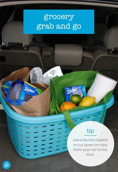 Keep a laundry basket in your car trunk at all times to help you unload multiple bags from shopping trips. This simple hack will help you cut down on the trips from your car to the door.