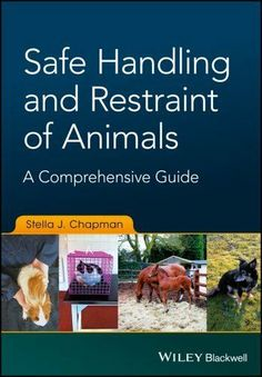 """Read """"Safe Handling and Restraint of Animals A Comprehensive Guide"""" by Stella J. Chapman available from Rakuten Kobo. Provides all you need to know about the safe and humane handling and restraint of animals. Safe Handling and Restraint o. Veterinarian Career, Drug Discovery, Behavioral Science, Work With Animals, Molecular Biology, Free Books Online, Self Assessment, Pharmacology, Biochemistry"""
