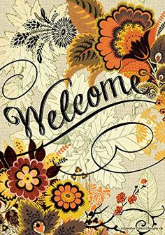 Custom Decor Flag - Fall Floral Welcome Decorative Flag at Garden House Flags Welcome Pictures, Yard Flags, Welcome Fall, Outdoor Flags, Vintage Fall, Flag Decor, House Flags, Autumn Theme, Autumn Fall