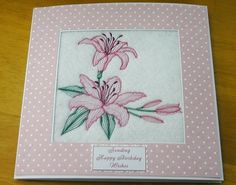 complete embroidered Birthday card Beautiful Delicate pink Lilies.