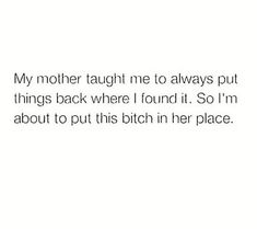 My Confession, Mother Teach, Tough As Nails, Easily Offended, Confessions, Messages, Let It Be, Teaching, Memes