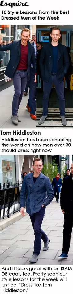 """Esquire: 10 Style Lessons From the Best Dressed Men of the Week. 'Pretty soon our style lessons for the week will just be, """"Dress like Tom Hiddleston.""""' Link: http://www.esquire.com/style/mens-fashion/advice/g3267/style-lessons-3-8/?slide=10"""