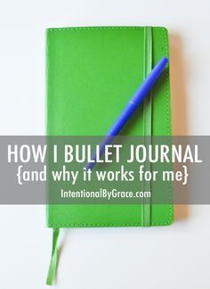 How I Bullet Journal and Why it Works for Me!