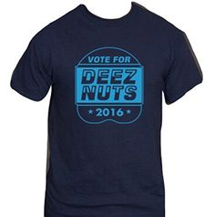 Deez Nuts For President 2016 T-Shirt-Funny Humorous Novelty Shirt-Small-Black Delta http://www.amazon.com/dp/B01633QU92/ref=cm_sw_r_pi_dp_Z8-kwb10ZZ6K0
