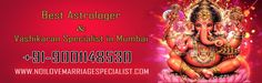 Vashikaran Specialist in Mumbai: ☎ Call (+91) 9001148530 ☞  Pt. Parmanand Shastri Ji who is famous for Love Vashikaran Specialist in Mumbai serve this world. http://www.no1lovemarriagespecialist.com/Mumbai/vashikaran-specialist.html #VashikaranSpecialistinMumbai #VashikaranSpecialistBabaji #VashikaranSpecialist #AstrologerinMumbai