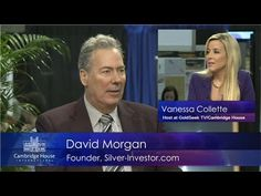 David Morgan who is the founder of Silver-Investor.com interview with Vanessa Collette, Host at GoldSeek TV/Cambridge House Live