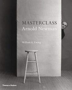 Masterclass: Arnold Newman: Digital Photography Review