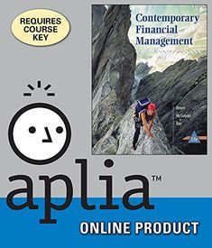 Aplia+for+Moyer/McGuigan/Rao's+Contemporary+Financial+Management,+13th+Edition