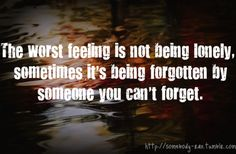 worst feelis not alone - sweet being alone quotes tumblr - Quotes Jot - Mix Collection of Quotes