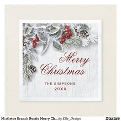 Shop Mistletoe Branch Rustic Merry Christmas Holiday Napkins created by Elle_Design. Christmas Greeting Cards, Christmas Greetings, Holiday Cards, Holiday Gifts, Christmas And New Year, Christmas Holidays, Merry Christmas, Christmas Decorations, Christmas Paper Napkins