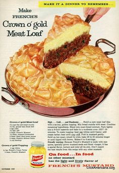 Crown o'gold Meat Loaf High Recipe...Here's a new meatloaf idea with a savory, golden topping. 1-1/2 cups fine soft bread crum...