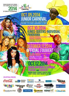Miami Broward One Carnival 2014 October 5, 10, 11 and 12, 2014 .One event in two South Florida counties -- Miami-Dade and Broward...