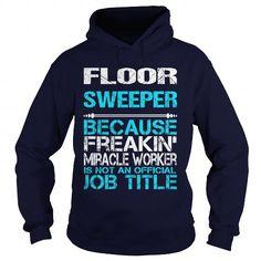 FLOOR SWEEPER-FREAKIN #striped sweater #moda sweater. BUY NOW  => https://www.sunfrog.com/LifeStyle/FLOOR-SWEEPER-FREAKIN-Navy-Blue-Hoodie.html?68278