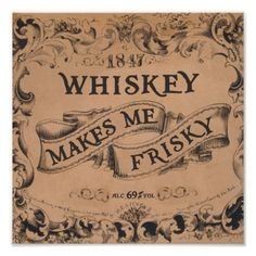 Whiskey is an old friend that comes around every now and then.