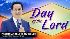 """Day of the Lord"" by Pastor Apollo Quiboloy (Shortened New) Spiritual Enlightenment, Spirituality, Divine Revelation, Jesus Second Coming, Kingdom Of Heaven, Son Of God, Planter Boxes, Phone Wallpapers, Apollo"