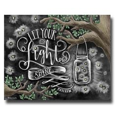Let Your Light Shine Chalk Art Chalkboard Art by TheWhiteLime