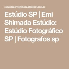Estúdio SP   Emi Shimada Estúdio: Estúdio Fotográfico SP   Fotografos sp