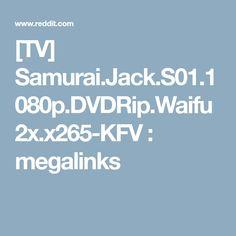[TV] Samurai.Jack.S01.1080p.DVDRip.Waifu2x.x265-KFV : megalinks