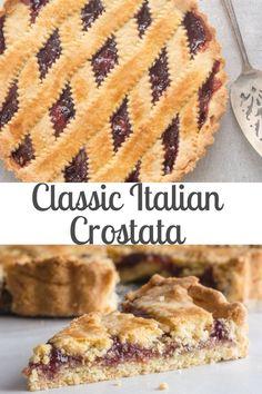 Classic Italian Crostata, a delicious fast & easy dessert pie or snack recipe. - Classic Italian Crostata, a delicious fast & easy dessert pie or snack recipe. Winter Desserts, Köstliche Desserts, Holiday Desserts, Delicious Desserts, Health Desserts, Authentic Italian Desserts, Italian Recipes, Easy Italian Desserts, Snack Recipes