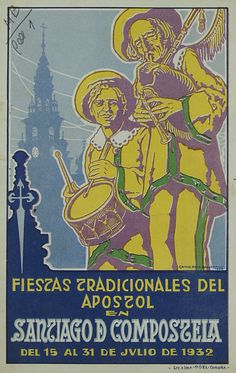 Tipografía Galega - Camilo Díaz Baliño, Cartaz para as Festas tradicionais do Apóstolo en Santiago de Compostela, 1932