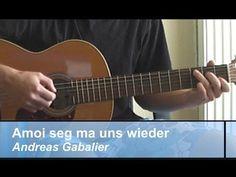 "GITARREN-Tutorial: ""Amoi seg' ma uns wieder"", Andreas Gabalier/ Xavier N..."