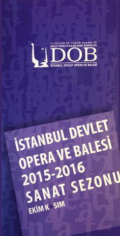 İstanbul Devlet Opera ve Balesi 2015-2016 Sezonu Kasım Programı