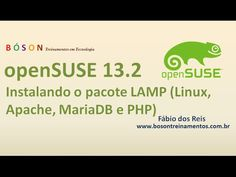openSUSE 13.2 - Instalando o #LAMP - #Linux, #Apache, #MariaDB e #PHP